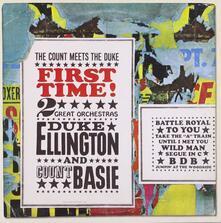 First Time! The Count Meets the Duke - CD Audio di Duke Ellington,Count Basie