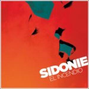 El incendio - Vinile LP di Sidonie