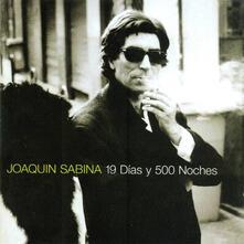 19 Dias Y 500 Noches - Vinile LP di Joaquin Sabina