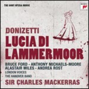 Lucia di Lammermoor - CD Audio di Gaetano Donizetti,Sir Charles Mackerras,Andrea Rost,Bruce Ford,Alastair Miles