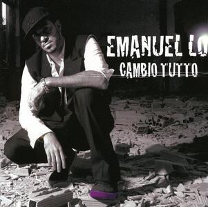 Cambio tutto - CD Audio di Emanuel Lo