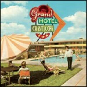 Grand Hotel Cristicchi - CD Audio di Simone Cristicchi