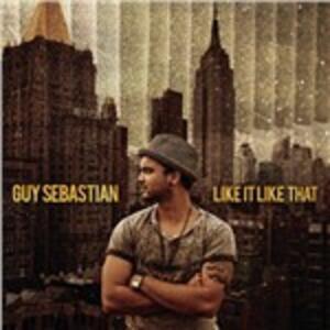 Like it Like That - CD Audio di Guy Sebastian