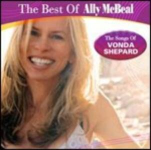 The Best of Ally McBeal. The Songs of Vonda Shepard - CD Audio di Vonda Shepard