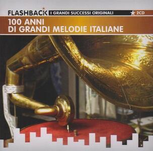 100 anni di grandi melodie italiane - CD Audio