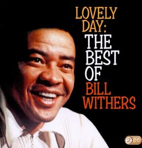 Lovely Day. The Best of - CD Audio di Bill Withers