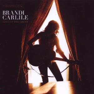 Give Up The Ghost - CD Audio di Brandi Carlile