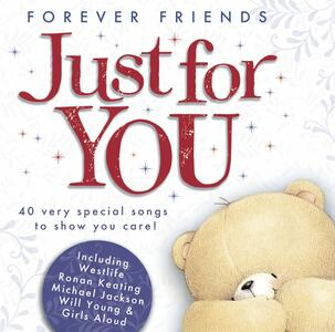 Forever Friends. Just - CD Audio