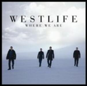 Where We Are - CD Audio di Westlife