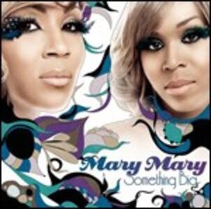 Something Big - CD Audio di Mary Mary