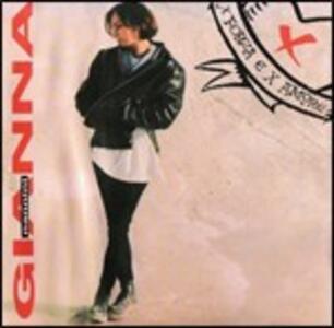 X forza e x amore - CD Audio di Gianna Nannini
