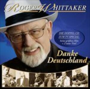 Danke Deutschland-Meine - CD Audio di Roger Whittaker