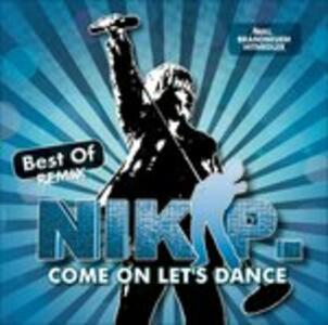 Come on Let's Dance - CD Audio di Nik P.