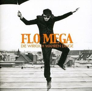 Die Wirklich Wahren Dinge - CD Audio di Flo Mega