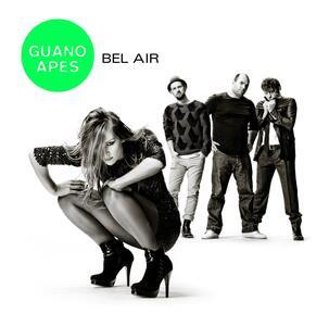 Bel Air - CD Audio di Guano Apes
