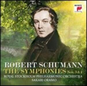 Sinfonie n.3, n.4 - CD Audio di Robert Schumann,Sakari Oramo,Royal Stockholm Philharmonic Orchestra