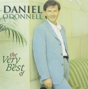 Very Best of - CD Audio di Daniel O'Donnell