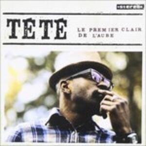 Le Premier Clair de - CD Audio di Tete
