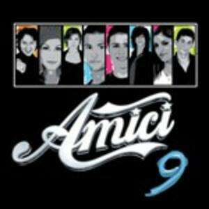 Amici 9 (Colonna Sonora) - CD Audio