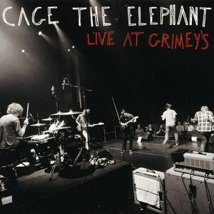 Live at Grimey's - CD Audio di Cage the Elephant