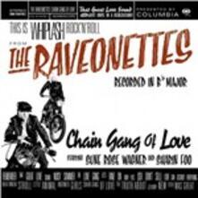 Chain Gang of Love - Vinile LP di Raveonettes