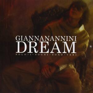 Dream. Solo i sogni sono veri - CD Audio di Gianna Nannini