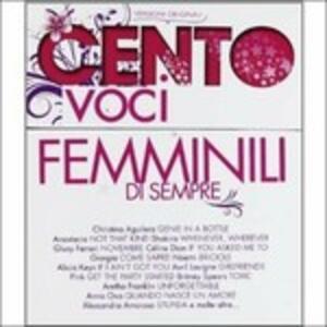 Le 100 voci femminili di sempre - CD Audio