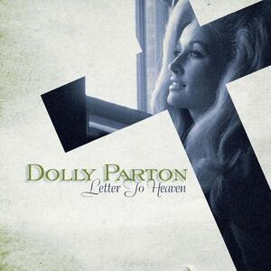 Letter to Heaven - CD Audio di Dolly Parton