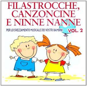 Filastrocche, canzoncine e ninne nanne vol.2 - CD Audio
