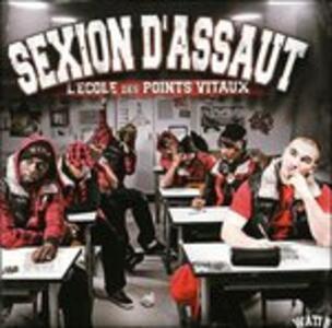 L'ecole des Points Vitaux - CD Audio di Sexion d'Assaut