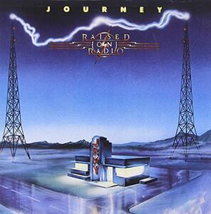 Raised on Radio - CD Audio di Journey