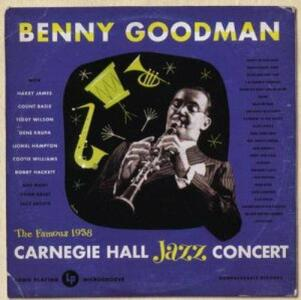 Live at Carnegie Hall - CD Audio di Benny Goodman