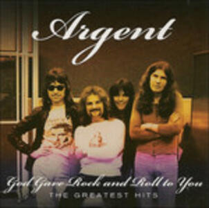God Gave Rock'n'roll to - CD Audio di Argent
