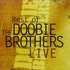 Live-Best Of The Doobie Brothe - CD Audio di Doobie Brothers
