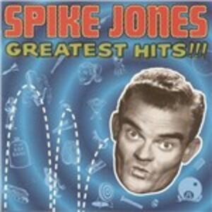 Greatest Hits - CD Audio di Spike Jones