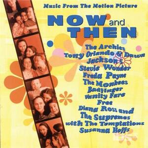 Now & Then (Colonna Sonora) - CD Audio