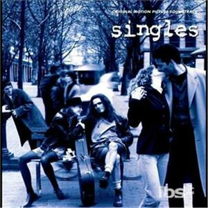 Singles (Colonna Sonora) - CD Audio