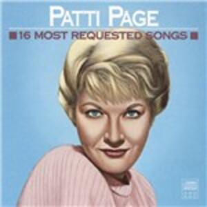 16 Most Requested Songs - CD Audio di Patti Page