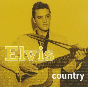 Elvis Country - CD Audio di Elvis Presley