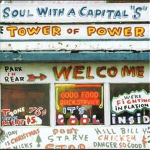Soul With A Capital S: Best Of Tower Of Power - CD Audio di Tower of Power