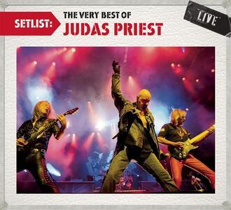 Setlist. The Very Best of Judas Priest Live - CD Audio di Judas Priest