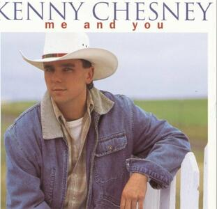 Me and You - CD Audio di Kenny Chesney