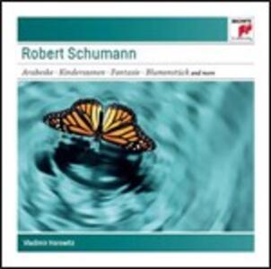 Arabeske - Kinderszenen - Toccata - Fantasia - Blumenstück - CD Audio di Vladimir Horowitz,Robert Schumann