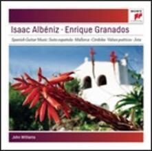 Musica spagnola per chitarra - CD Audio di John Williams,Enrique Granados,Isaac Albéniz