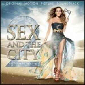 Sex and the City 2 (Colonna Sonora) - CD Audio
