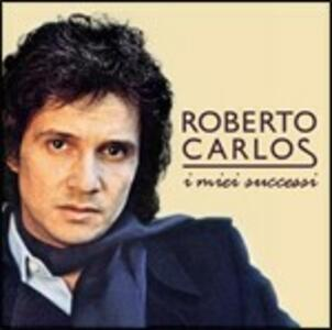 I miei successi - CD Audio di Roberto Carlos