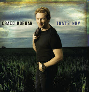 That'S Why - CD Audio di Craig Morgan