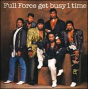 Get Busy 1 Time - CD Audio di Full Force