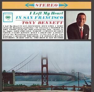 I Left My Heart in San Francisco - CD Audio di Tony Bennett