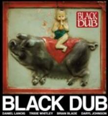 Black Dub - CD Audio di Black Dub